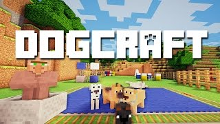The Dog Show - Dogcraft (ep.68)