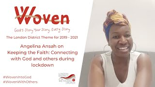 Angelina Ansah on keeping the faith during lockdown