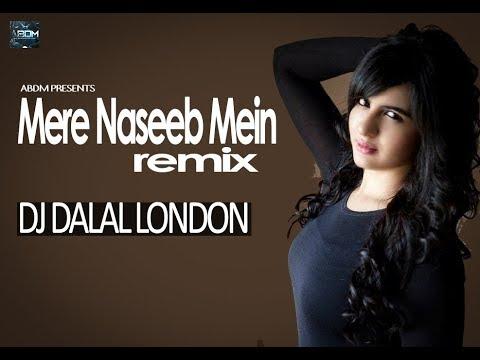 Mere Naseeb Main (Remix) DJ Dalal London | Baby H | Megha Chatterji | ABDM