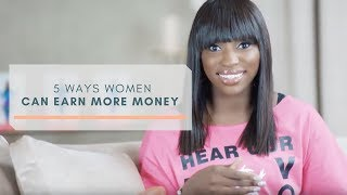 EP 22: 5 Ways Women Can Earn More Money