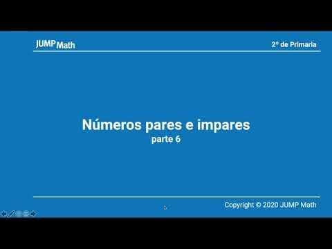 2º. Unidad 1. Números pares e impares. Parte VI