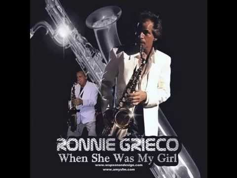 Ronnie Grieco - When She Was My Girl - [OFFICIAL]