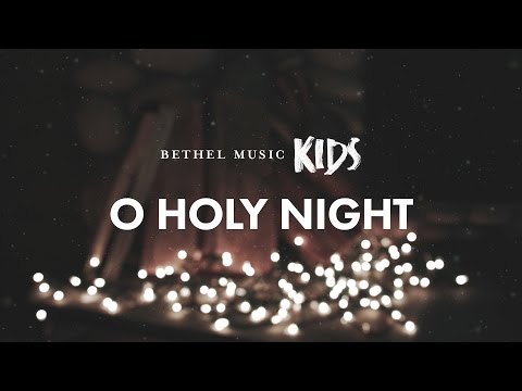 O Holy Night // Official Lyric Video // Bethel Music Kids