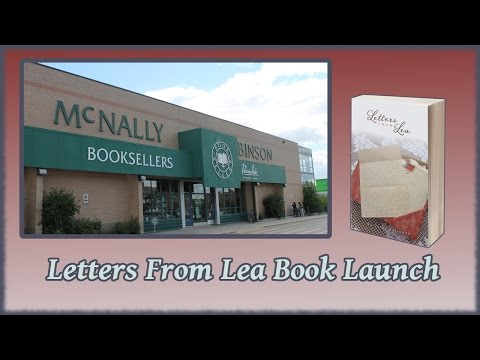 Letters From Lea Book Launch | McNally Robinson