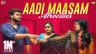 Aadi Maasam Atrocities | Narikootam | Tamada Media