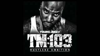 Young jeezy- i need sum weed