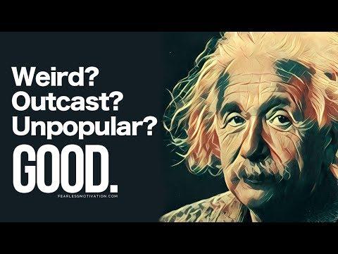 Weird? Outcast? Unpopular? GOOD! (The Weird Ones Motivational Video)