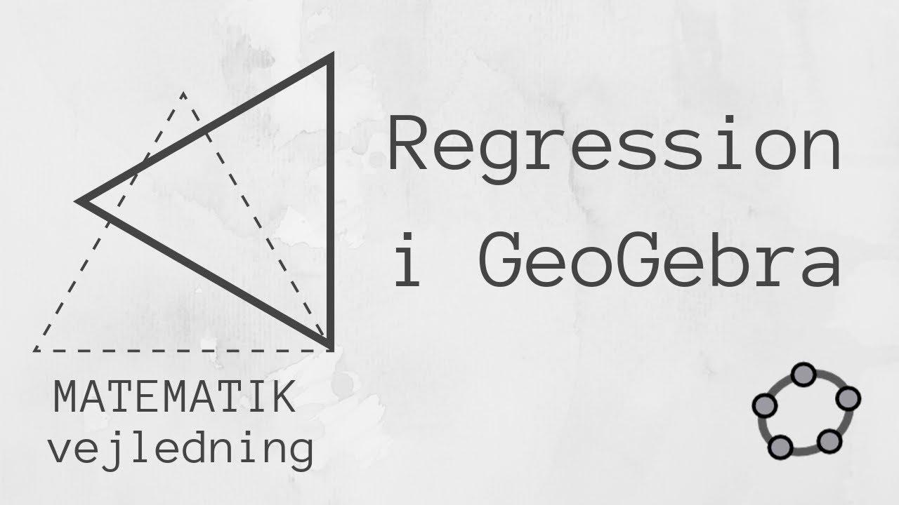 Middelværdier i regressionsanalyse i GeoGebra