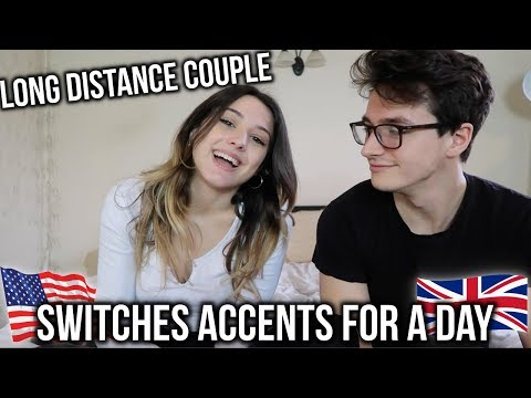 WE SWITCHED ACCENTS FOR A DAY!! (LONG DISTANCE RELATIONSHIP)