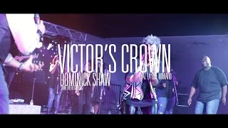 Dominick Shaw - Victor's Crown (ft. LaRue Howard) (OFFICIAL VIDEO)