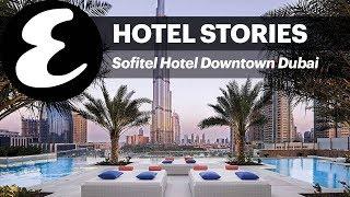 Sofitel Dubai Downtown | Esquire Hotel Stories