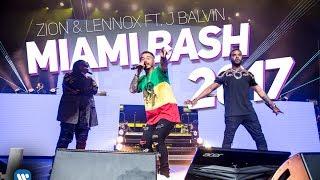 Zion & Lennox - LIVE at Miami Bash 2017