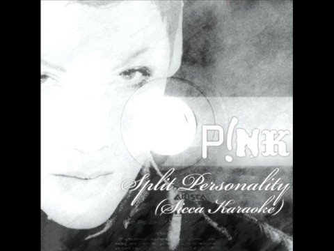 Pink - Split Personality (Sicca Karaoke)