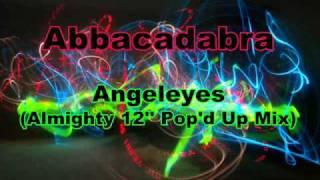 Abbacadabra - Angel Eyes (Almighty 12