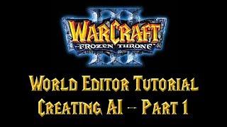 Warcraft 3 World Editor Tutorial: Erstellen von AI-Teil 1