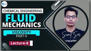 Viscosity - V | L - 8 | Fluid Mechanics | GATE/PSU 2022 | Sumit Sir