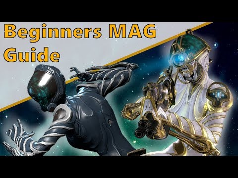 How To Mag - Beginners Warframe Guide