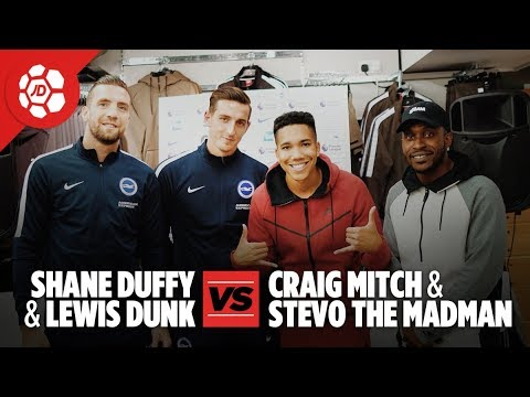 Shane Duffy and Lewis Dunk Vs Stevo The Madman and Craig Mitch (Brighton & Hove Albion)
