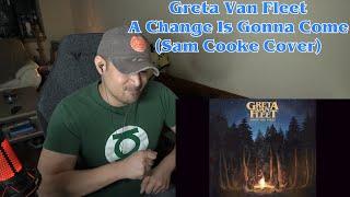 Greta Van Fleet - A Change Is Gonna Come (Reaction/Request)