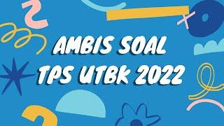 BAHAS SOAL SOAL TPS UNTUK UTBK 2022