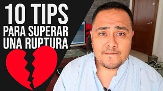 10 Tips para Superar una Ruptura | Roberto Rocha