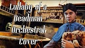 Lullaby For A Deadman Instrumental Cover Youtube