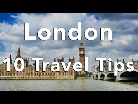 "10 Tips for an AWESOME trip to London – ""Matt's Travel Tips"""