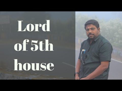 Lord of 5th house by DINDIGUL P CHINNARAJ ASTROLOG