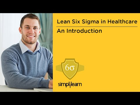 Introduction To Lean Six Sigma In Healthcare Training | Simplilearn