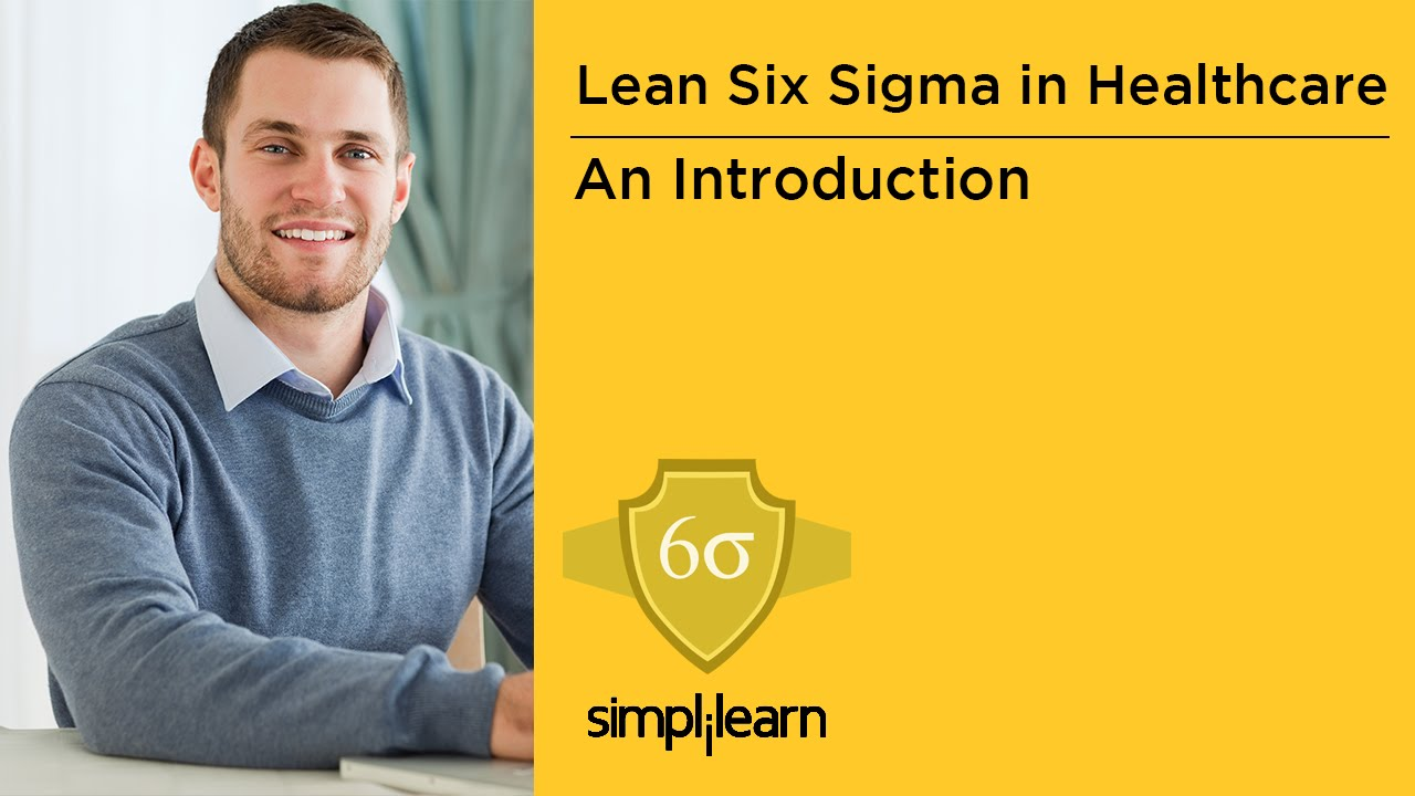 Introduction to lean six sigma in healthcare training introduction to lean six sigma in healthcare training simplilearn 1betcityfo Gallery