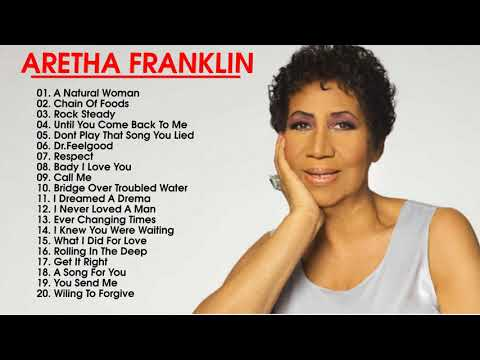 Aretha Franklin Greatest Hits- Top Best Songs Of Aretha Franklin