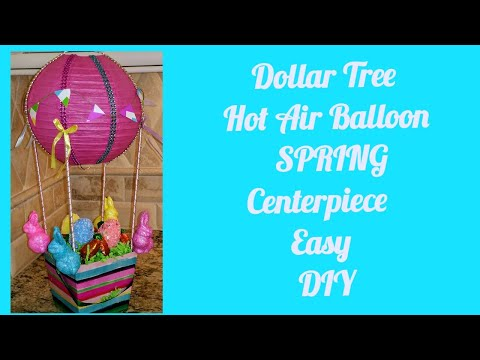 🎈Dollar Tree DIY Hot Air Balloon Centerpiece🎈 for Easter,  Spring , Baby Shower!
