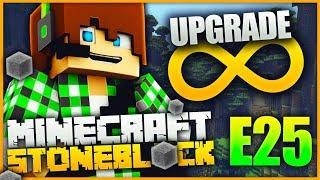 L'UPGRADE DELL'INFINITO - Minecraft Mod StoneBlock E25