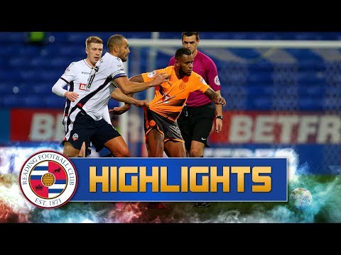2-minute review: Bolton Wanderers 2-2 Reading (Sky Bet Championship), 21st November 2017