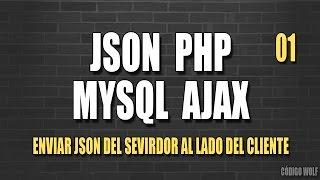 JSON PHP MYSQL AJAX 01| Leer JSON