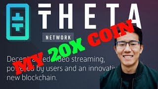 THETA Token will Go 20X and Here is the PROOF