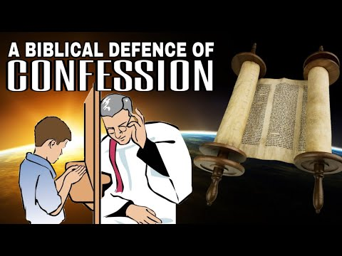 In Defence of Confession | A Biblical Documentary on Confessing sins to a Priest