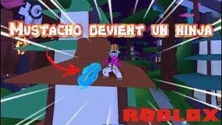 MUSTACHO DEVIENT A NINJA! Roblox Ninja Wizard Simulator