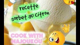 recette de sorbet au citron  وصفة صوربي يالليمون