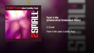 Feel 4 Me (ElektroKid Extended Rmx)
