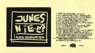 Junes - 15 - Nie-możliwe feat. Te-Tris, Zkibwoy (prod. Jaca, cuty DJ Te)