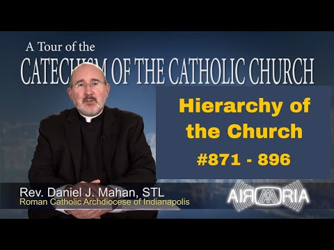 Tour of the Catechism #26 - Hierarchy of the Church