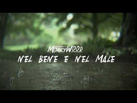 Morrywood - Nel bene e nel male