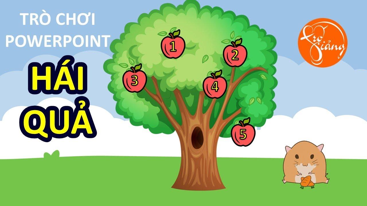 Cách làm trò chơi trên PowerPoint với TRÒ CHƠI HÁI QUẢ siêu đơn giản | TRỢ GIẢNG
