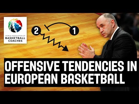 Offensive Tendencies in European Basketball - Pablo Laso Real Madrid - Basketball Fundamentals