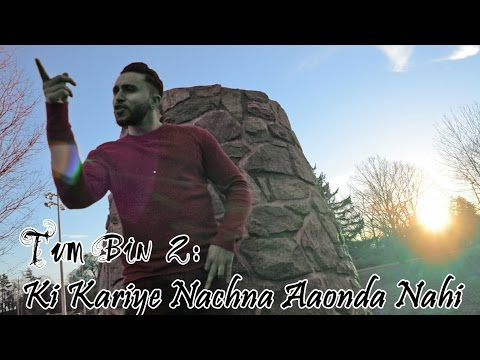 Ki Kariye Nachna Aaonda Nahi - Tum Bin 2 (Dance Cover By Silman Saleem)