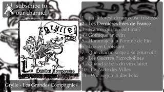 Grylle - Les Grandes Compagnies (Full Length: 2019)