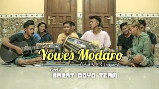 YOWES MODARO (AFTERSHINE) - Cover Barat Doyo Team