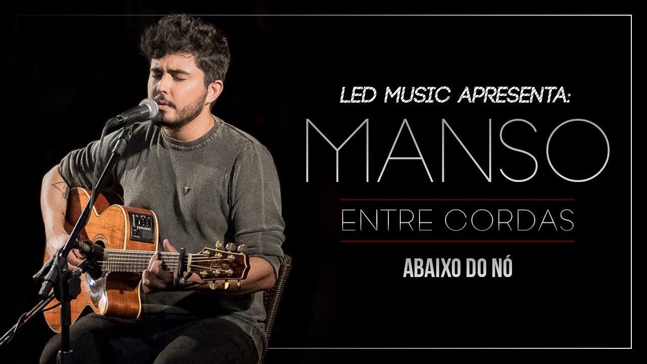 Download Manso - Abaixo do Nó (Entre Cordas)