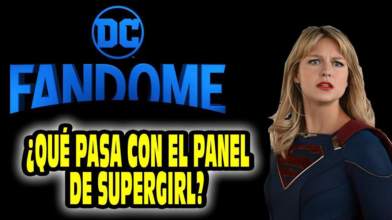 ¡Noticias sobra la #DCFandome! ¿Que pasa con el panel de #Supergirl?